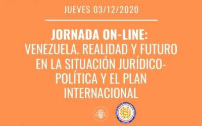 """Venezuela: """"Realidad y futuro en la situación Jurídico – Política y el plano Internacional"""""""