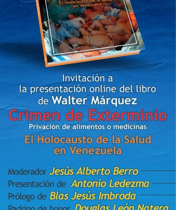 Presentación online del libro de Walter Márquez «Crimen de Exterminio»